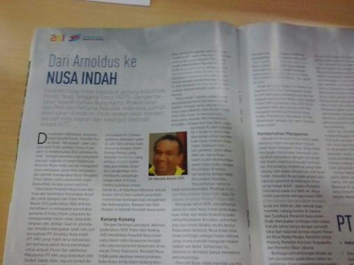 Nusa Indah juga penerbit tua, cikal bakalnya masih bernama Arnoldus, dikelola oleh para biarawan SVD